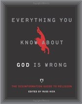 Everything You Know About God Is Wrong: The Disinformation Guide to Religion (Di image 1