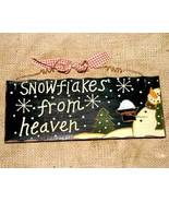 Snowflakes from Heaven Christmas Sign - $6.00