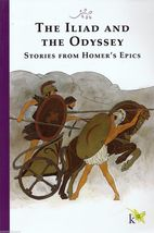 Iliad and the Odyssey Stories From Homer's Epics K12 - $5.18
