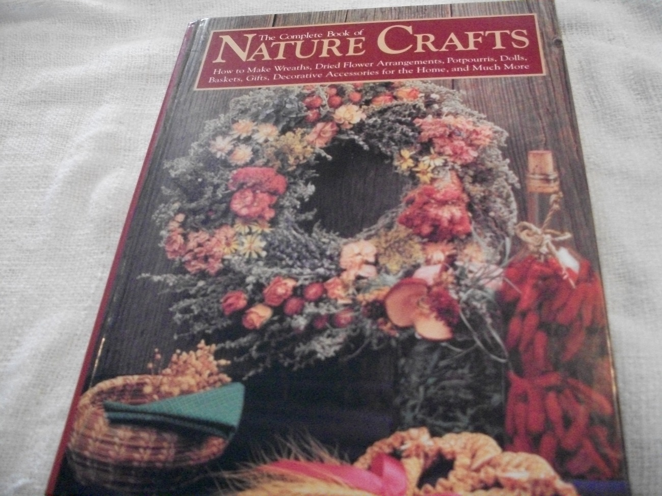 Primary image for The Complete Book of Nature Crafts