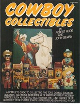 COWBOY COLLECTIBLES by Robert Heide & John Gilman (1982) Harper & Row SC... - $9.89