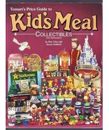 Tomart's Price Guide to Kid's Meal Collectibles by Ken Clee and Suzan Hu... - $4.95