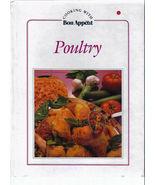 Poultry by Bon Appétit Magazine Editors  VINTAGE COOKBOOK  HARDCOVER BOO... - $4.00