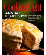 Cooking Light Annual Recipes 1998 by Leisure Arts Staff  HARDCOVER BOOK - $4.00