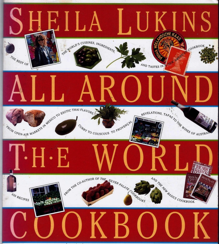 All Around the World Cookbook by Sheila Lukins Softcover Book 591 Pages