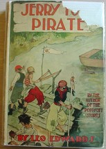 JERRY TODD PIRATE #8 hcdj Leo Edwards author of Andy Blake Poppy Ott etc. - $29.00