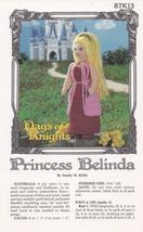 Princess Belinda, Annie's Attic Crochet Pattern Leaflet 87K13 Days of Knights  - $6.95