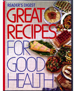 Great Recipes for Good Health by Reader's Digest Editors HARDCOVER COOK ... - $4.00