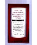 The New Connoisseurs' Handbook of California Wines by Olken 1995 HARDCOV... - $3.00