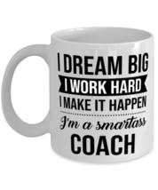 Coach Coffee Mug - 11 oz Tea Cup For Office Co-Workers Men Women - I Dream Big  - $14.95