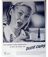 """Dixie Cups, 40's Print Ad. B&W Illustration (""""our customers keep coming ... - $12.86"""