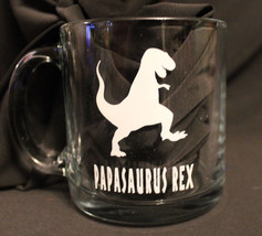 Papasaurus Rex Clear Coffee Mug T-Rex Father's Day Dad Father Gift - $7.38