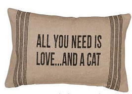 "All You Need is Love and a Cat Pillow Primitives by Kathy 15"" by 10"" Dog... - $19.95"