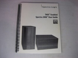 Spectra Logic TAOS Enabled Spectra 2000 User Guide - $10.22