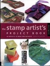 The Stamp Artist's Project Book Sharilyn Miller 85 Craft Projects Stampi... - $5.00