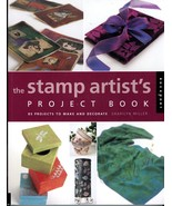 The Stamp Artist's Project Book Sharilyn Miller 85 Craft Projects Stampi... - £3.92 GBP
