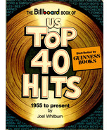 THE BILLBOARD BOOK OF US TOP 40 POP CHART HITS 1955 TO 1982 BY JOEL WHIT... - $39.81