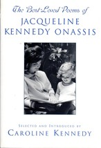 The Best Loved Poems of Jacqueline Kennedy Onassis By Caroline Kennedy  - $9.95