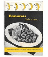 Bananas Take a Bow Meloripe Recipe Booklet Illustrated Advertising Cookbook - $8.99