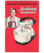 Sunbeam Mixmaster Illustrated Advertising Recipe Booklet Instructional C... - $4.99