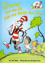 Cat in the Hat Oh, the Things You Can Do That Are Good for You Dr Seuss... - $5.00