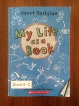 My Life as a Book, by Janet Tashjian (Paperback/Scholastic) NEW - $6.93