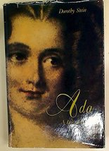 Ada: A Life and a Legacy (Mit Press Series in the History of Computing) Stein, D