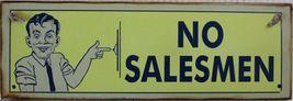 No Salesmen Metal Sign - $15.95