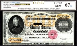 "FR 1225h ""JACKSON"" 1900 (1917) $10,000 GOLD CERTIFICATE CGC 67PQ! FINEST... - $24,500.00"