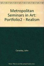 Metropolitan Seminars In Art Portfolio 2 Realism [Hardcover] [Jan 01, 1958] J... - $5.40