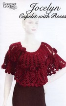 Jocelyn Capelet With Roses Gourmet Crochet Pattern NEW - 30 Days To Pay! SZ S-5X - $8.07