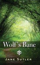 Wolf's Bane [Paperback] [Jun 10, 2014] Sutler, Jane - $9.90