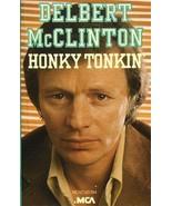 Honky Tonkin' [Universal Special] by Delbert McClinton (Cassette, Jan-19... - $7.68