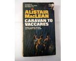 Caravan to vaccares by alistair maclean paperback 01 thumb155 crop