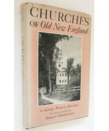 Churches Old New England Marlowe vintage book 1947 1st ed Chamberlain ph... - $46.00