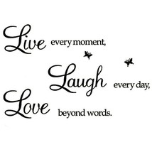 MYES Live Every Moment,Laugh Every Day,Love Beyond Words,Motivational Wa... - $7.29