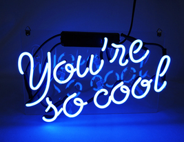 "You're So Cool Neon Sign 13"" x 8"" image 2"