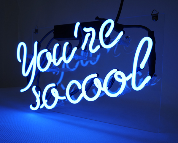 "You're So Cool Neon Sign 13"" x 8"" image 3"
