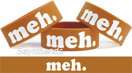 Meh Bracelet Wristband Merchandise for the Bored Sarcastic & Funny Free Shipping - $9.88
