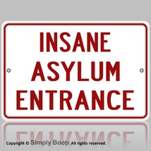 Insane Asylum Entrance Sign MAN CAVE Halloween Haunted House Prop Bar, G... - $15.14
