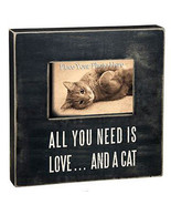 All You Need is Love and a Cat Box Frame Primitives by Kathy Picture Photo  - $24.95