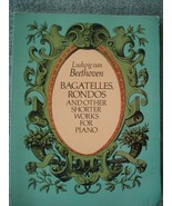 Ludwig van Beethoven Bagatelles Rondos and Other Shorter Works for Piano  - $23.75