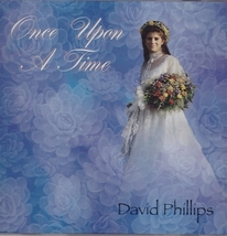 Once Upon A Time - David Phillips