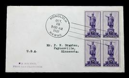 U.S. Stamp Sc# 799 FDC Block of 4 HAWAII KING KAKEHAMEHA STATUE - $19.79
