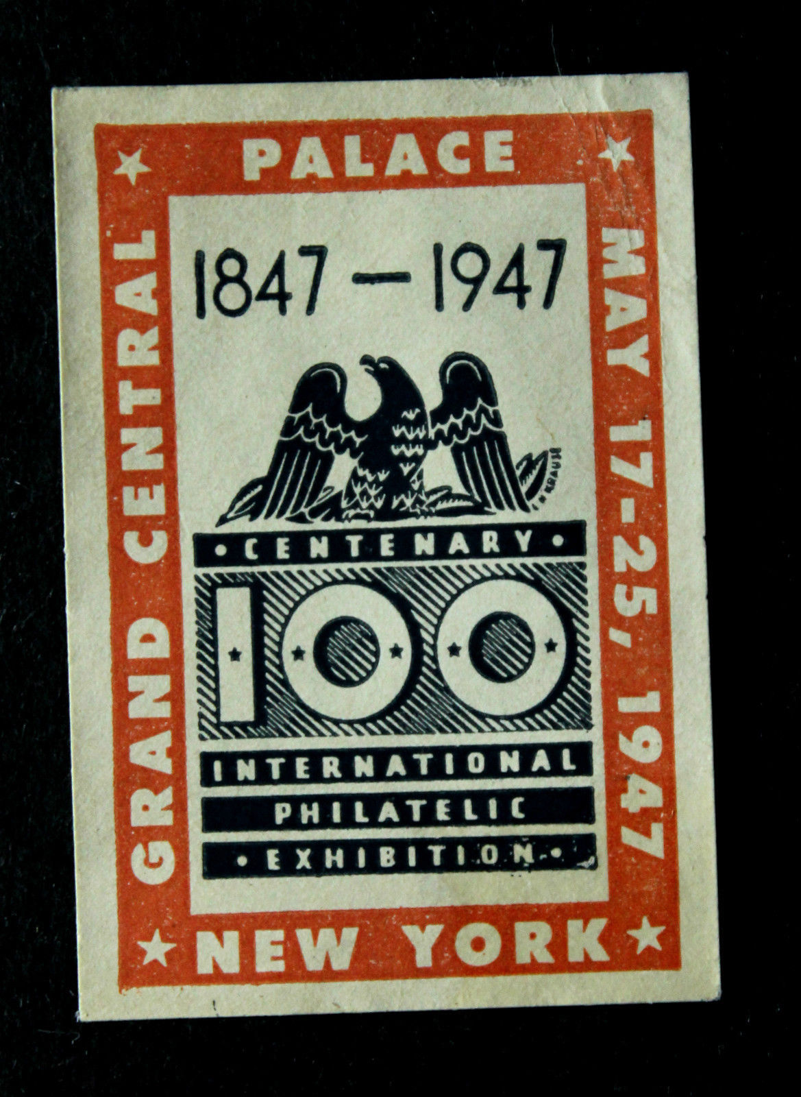 100 Int'l Philatelic Grand Ctrl Palace New York Poster Stamp  May 17-25, 1947