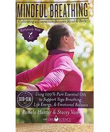 Mindful Breathing--Cultivating a Connection Between Mind and Body using ... - $25.99