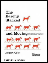 Basenji: Stacked and Moving :  Robert Cole :  NEW  Hardcover 1st Edition... - $34.50