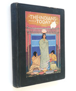 ndians Today Flora Warren Seymour vintage book Native American tribes 1926 - $12.00