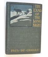 Land Long Night Du Chaillu vintage book arctic North Pole explorer Burns... - $9.99