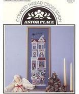 Victorian House~Counted Cross Stitch Astor Place Pattern - $5.00